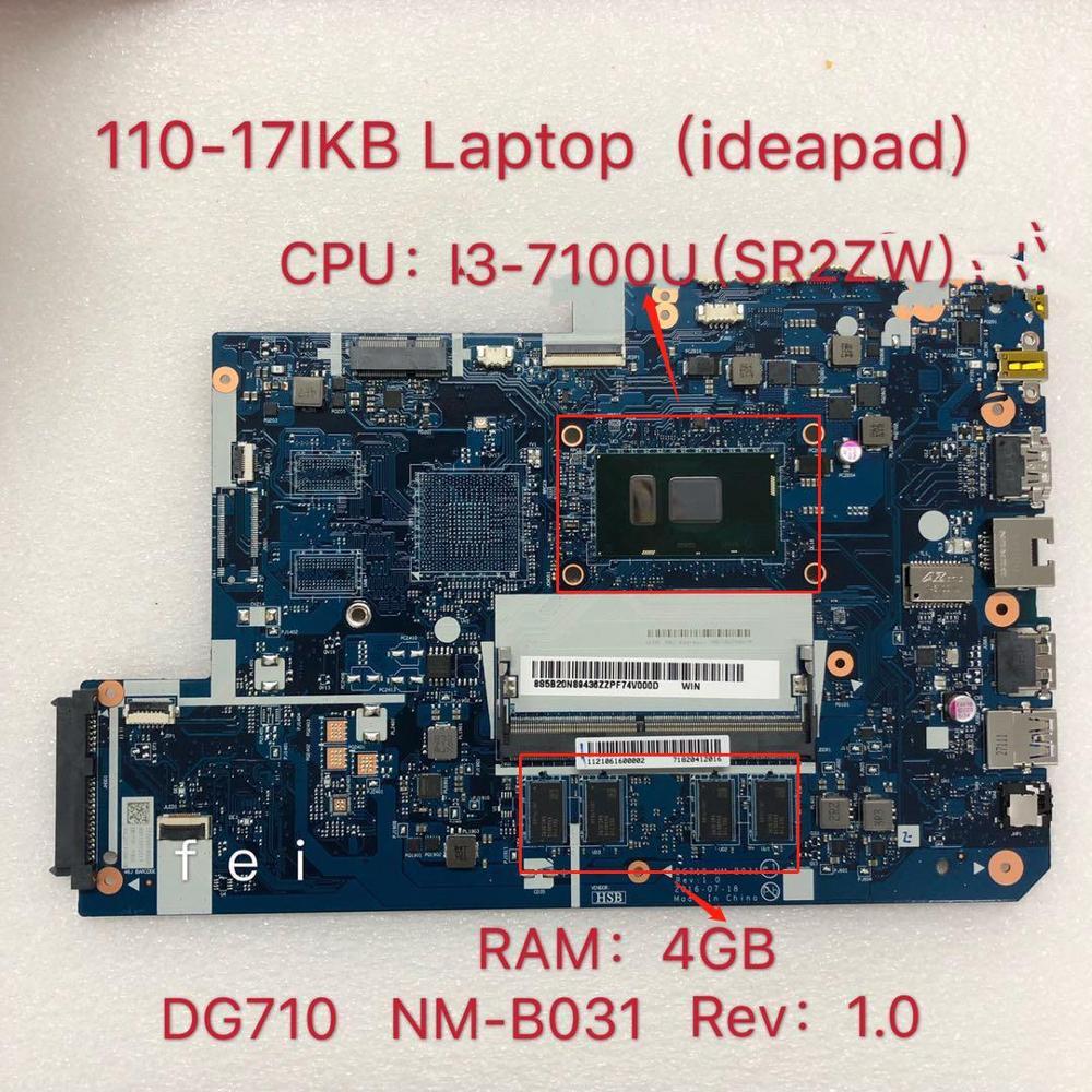 Aplicable a Lenovo 110-17IKB laptop placa base SR2ZW I3-7100U UMA DDR(4G) número NM-B031 FRU 5B20M40832