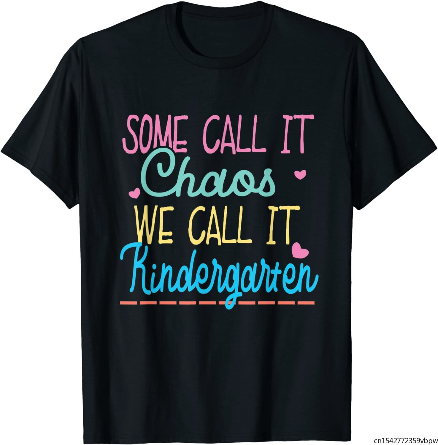 Some Call It Chaos We Call It Kindergarten Funny Teacher T-Shirt лоферы call it spring call it spring ca052awptp82