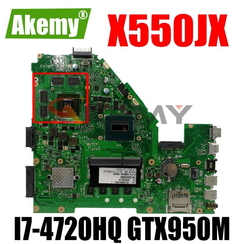 Akemy X550JX اللوحة لابتوب ASUS X550JX X550JK X550JD X550J FX50J ZX50J اللوحة 4GB-RAM I7-4720HQ GTX950M LVDS