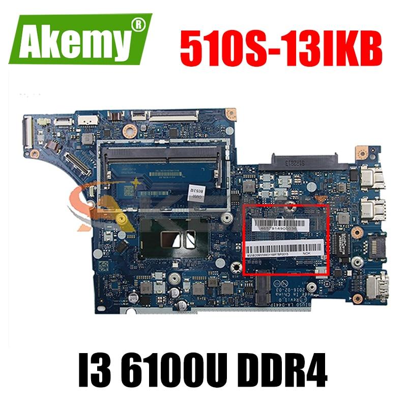 Akemy BIUS0 اللوحة الأم LA-D441P مناسبة لينوفو 510S-13IKB اللوحة المحمول CPU I3 6100U DDR4 100% اختبار العمل