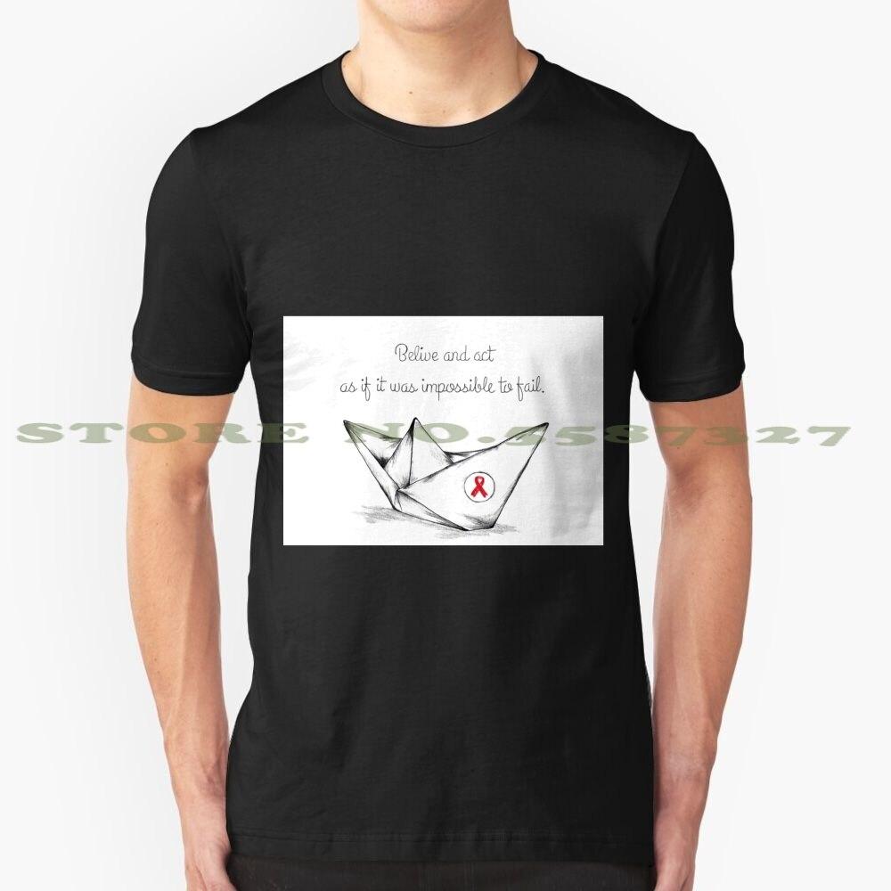 Uwierz i działaj tak, jakby nie można było zawieść. Czarny biały t-shirt dla mężczyzn kobiety Hiv Aids Queer Gay tolerancja nadzieja