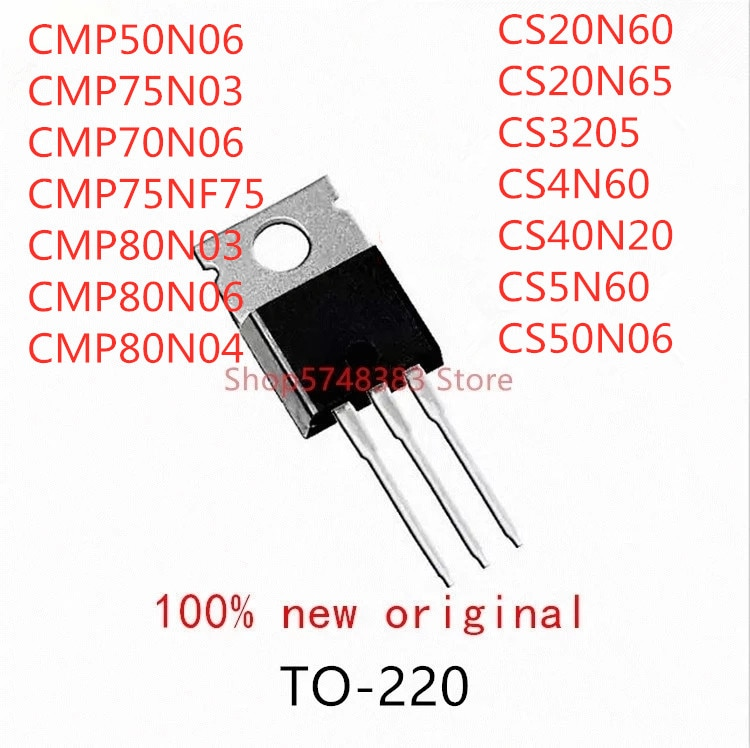 10pcs-cmp50n06-cmp75n03-cmp75n06-cmp75nf75-cmp80n03-cmp80n06-cmp80n04-cs20n60-cs20n65-cs3205-cs4n60-cs40n20-cs5n60-cs50n06-to220