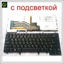 Rétro-éclairé Clavier Russe pour DELL E6420 E5420 E5430 E6220 E6320 E6330 E6420 E6430 E6430ATG E5420M E6430S xt3 E6440 e6230