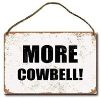 metal sign 8x12 inch more cowbell wall decor hanging sign