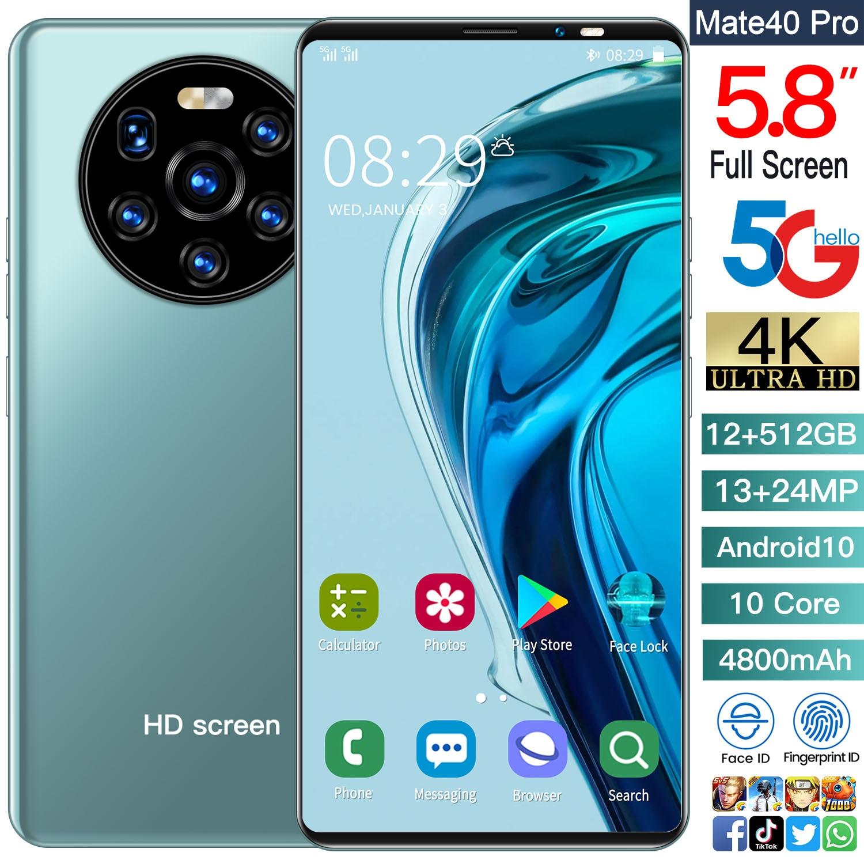 Smartphones Mate40 Pro Global Version 5.8inch Snapdragon 855 GPS 12GB RAM 512GB ROM 12+24MP 4800mah Cell phone