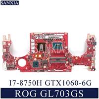 KEFU GL703GS Laptop motherboard for ASUS ROG Strix SCAR GL703GS S7BS original mainboard HM370 I7-8750H GTX1060 3GB/6GB