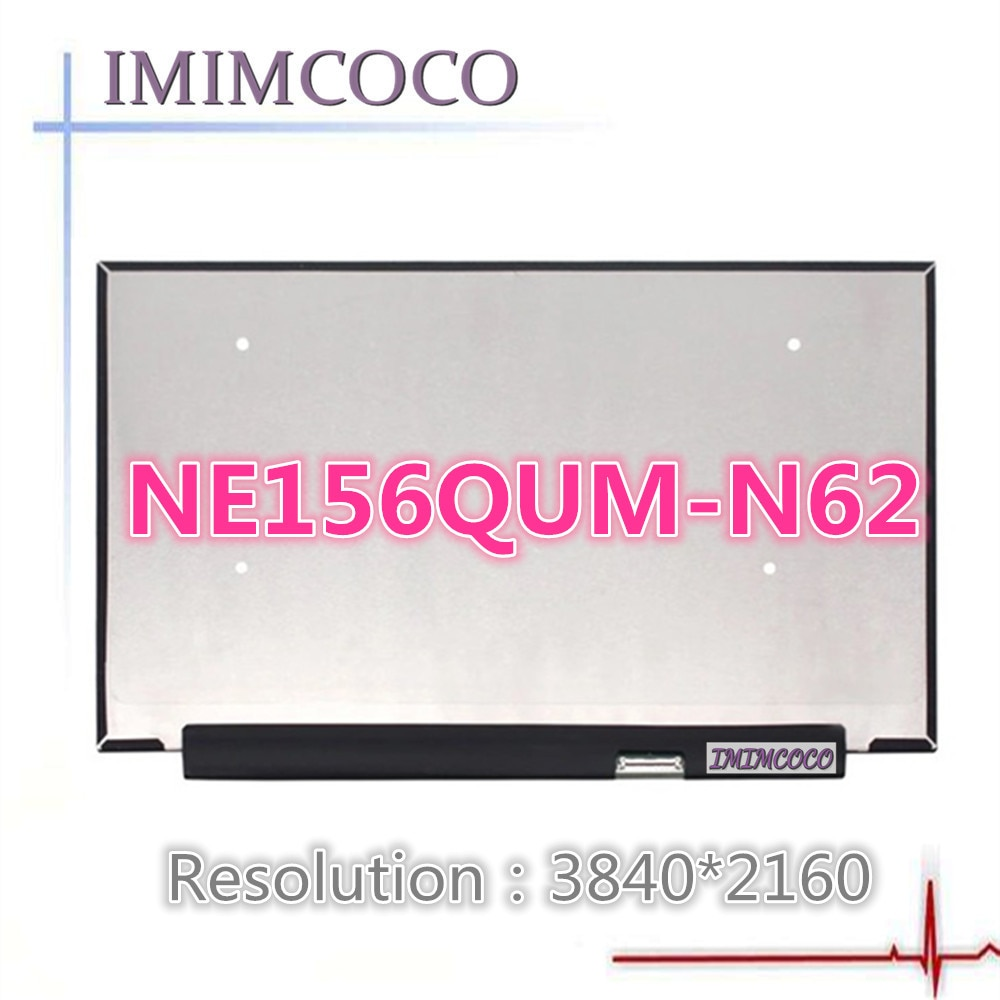 Pantalla para ordenador portátil UHD de 100% pulgadas de 15,6 pulgadas, NE156QUM-N62 compatible con NE156QUM-N66, NV156QUM-N72, NE156QUM-N63 N51, 3840x2160, EDP, 40 pines