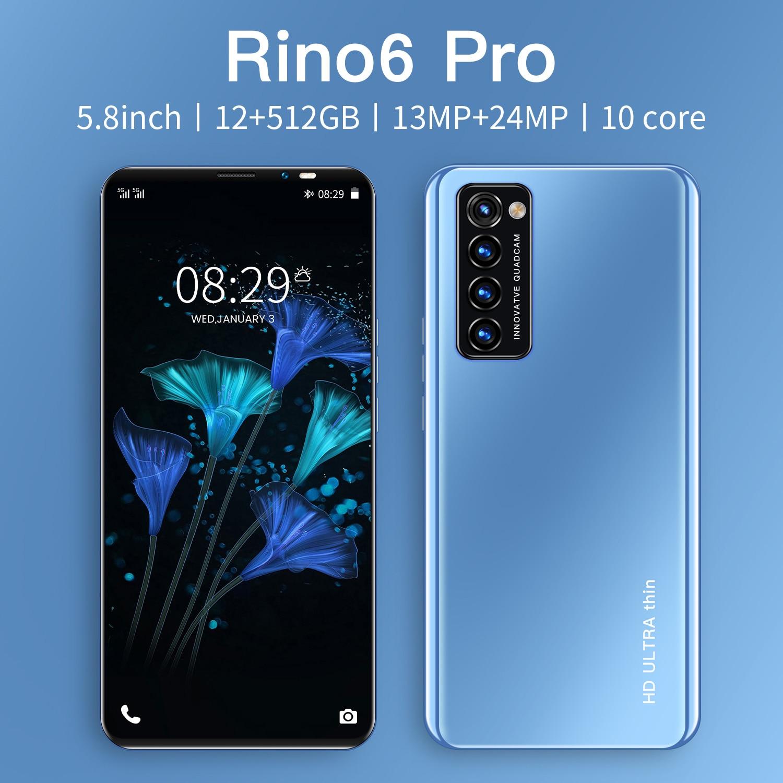 الإصدار العالمي Rino6 برو الهواتف الذكية 5.8 بوصة 4800mAh 12 + 512GB الهواتف المحمولة 13MP + 24MP HD كاميرا Android10 المزدوج سيم الهواتف المحمولة