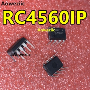 Aoweziic 5Pcs/Lot RC4560IP RC4560 DIP-8 Brand New Genuine Audio Operational Amplifier Chip New Imported Original