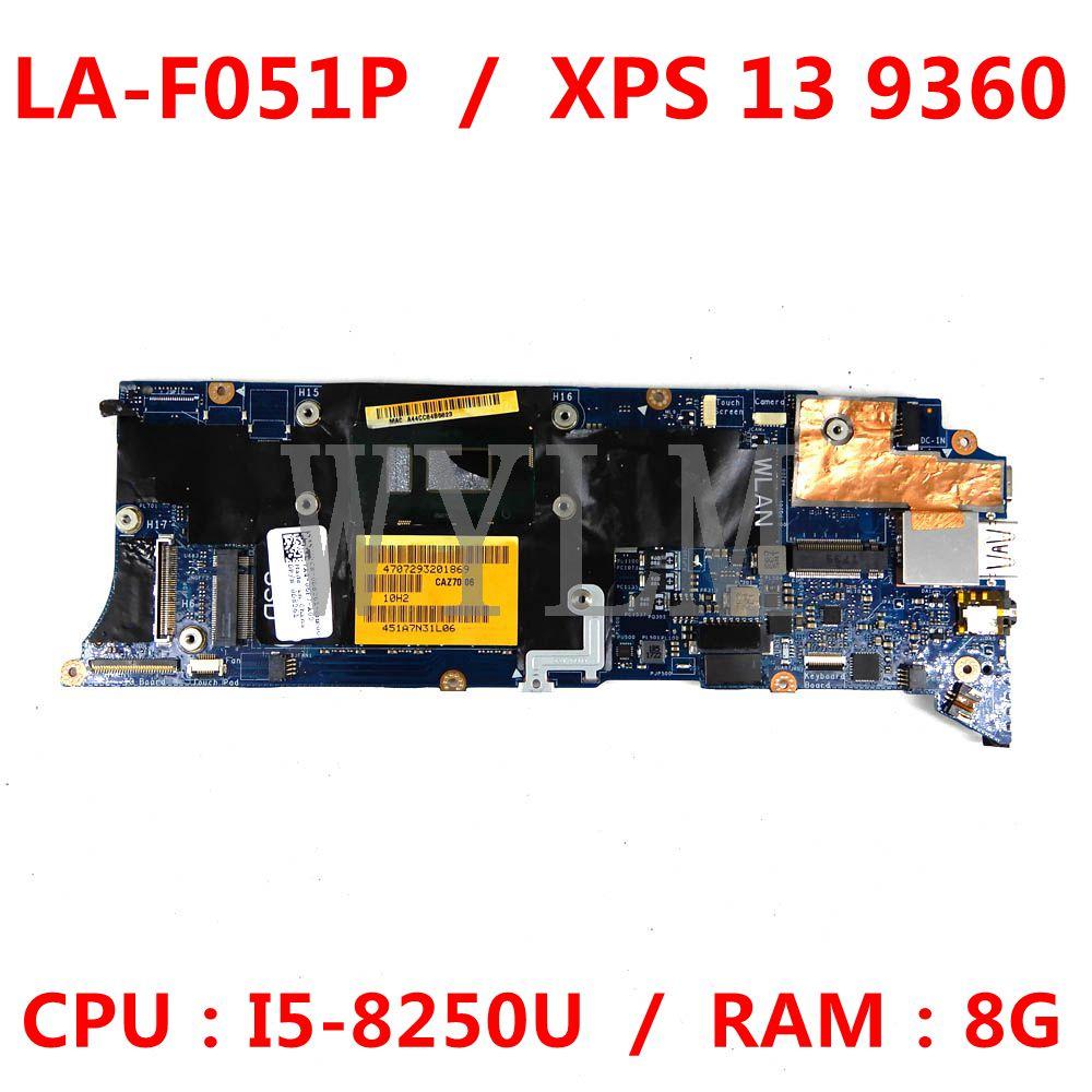 CN- 0D8261 لأجهزة الكمبيوتر المحمول Dell XPS 13 9360 اللوحة الأم CAZ70 LA-F051P مع وحدة المعالجة المركزية I5-8250U ذاكرة الوصول العشوائي 8G 100% العمل