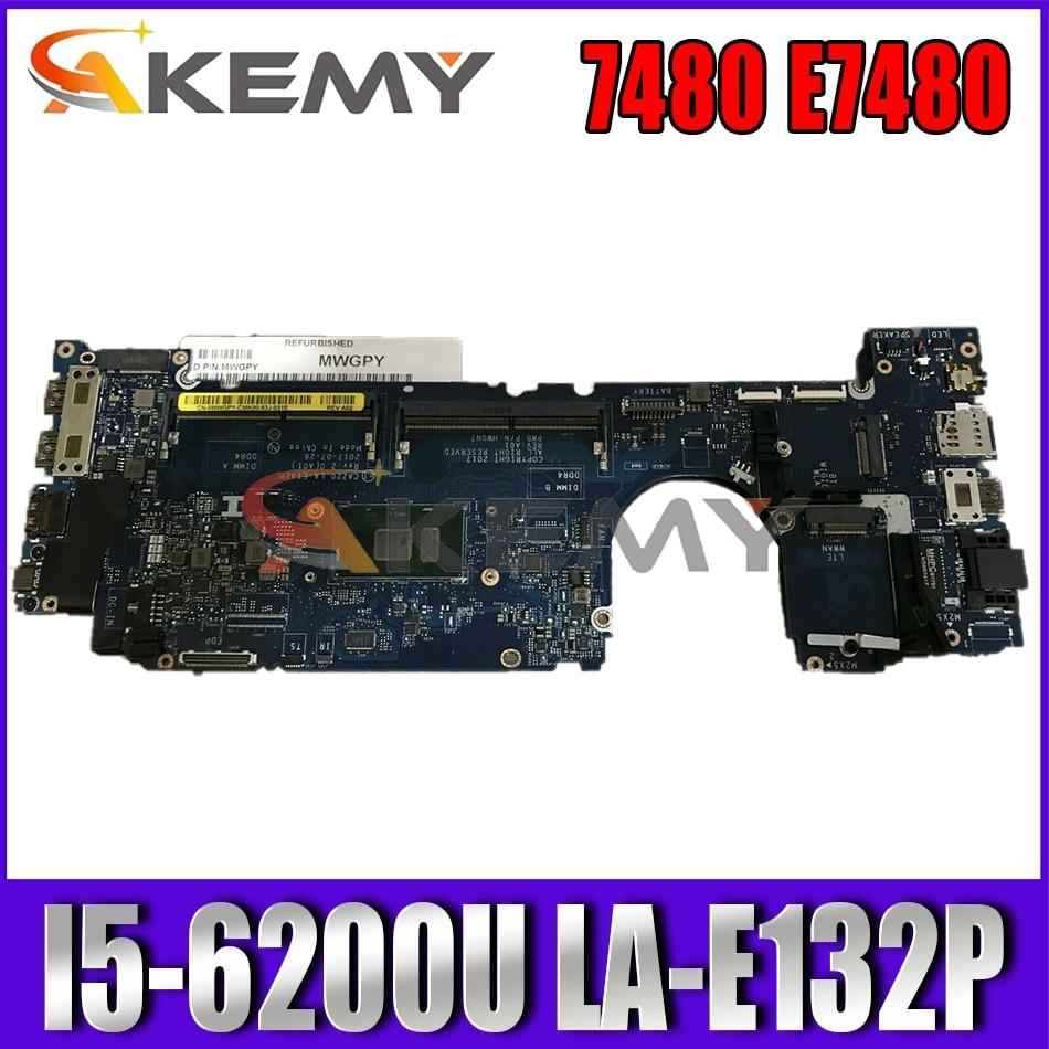 Akemy CAZ20 LA-E132P اللوحة المحمول لديل خط العرض 7480 E7480 I5-6200U CN-0NYD7R NYD7R 100% اختبار