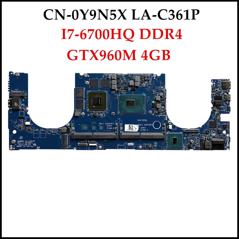 Placa base de ordenador portátil AAM00 CN-0Y9N5X LA-C361P DDR4 GTX960M de alta calidad I7-6700HQ para Dell XPS 15 9550, placa base de 2GB probada
