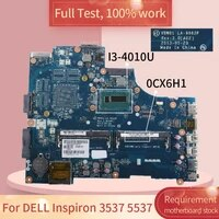 for dell inspiron 3537 5537 0cx6h1 la 9982p i3 4010u sr16q ddr3 notebook motherboard mainboard full test 100 work