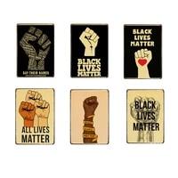 black lives matter retro tin sign movie poster vintage metal sign kraft prints art home room bar decorative signs