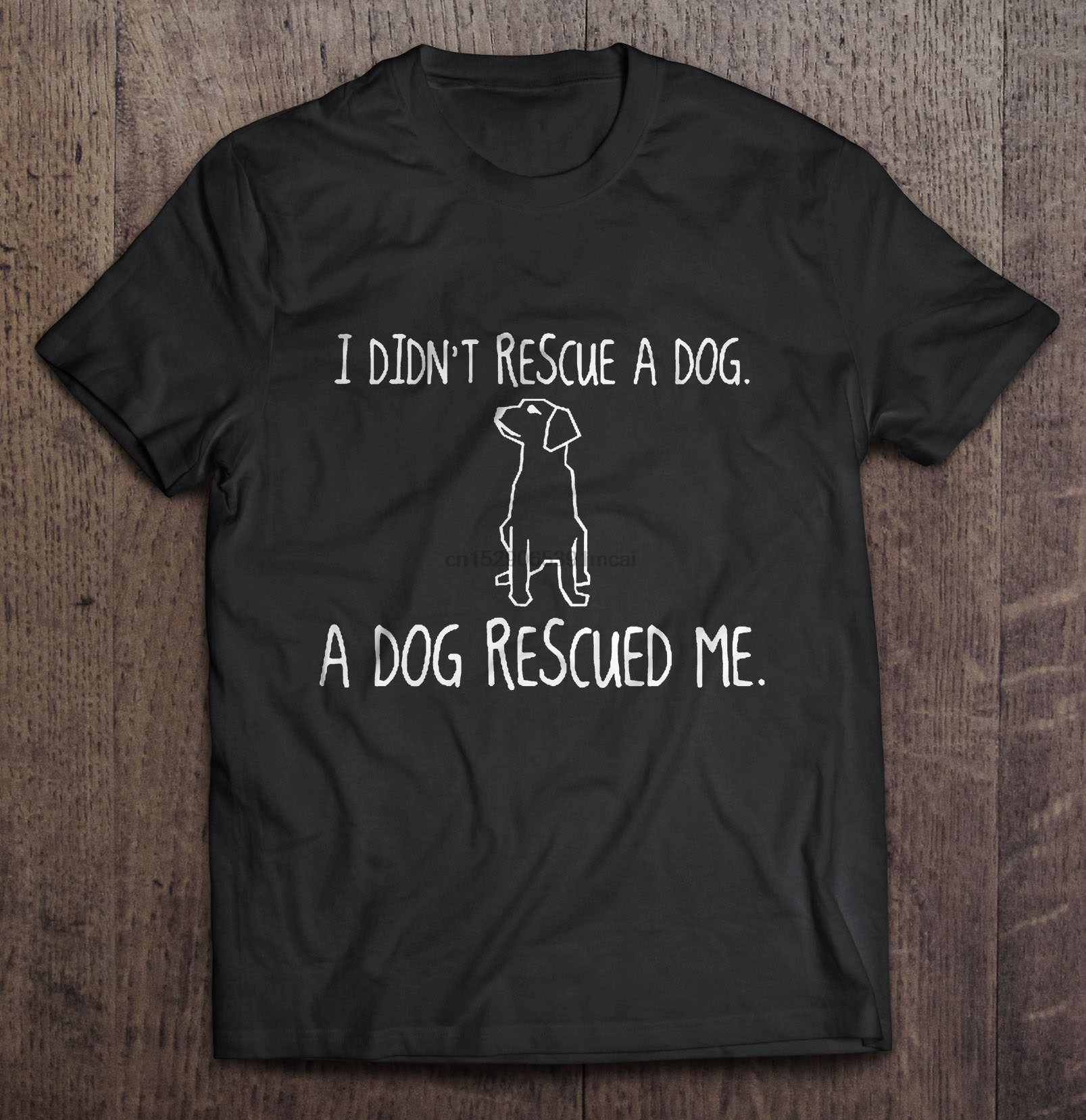 Camiseta divertida A la moda para hombre, camiseta I Didnt Rescue A Dog relieved Me, camiseta para mujer