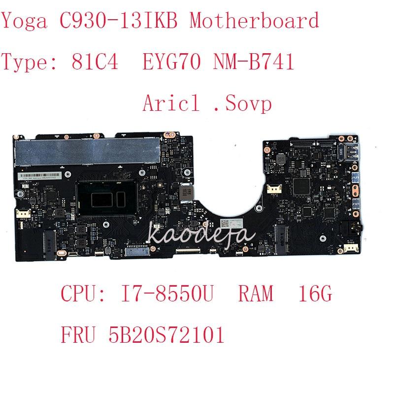 اليوغا C930-13IKB اللوحة اللوحة لينوفو اليوغا C930-13IKB محمول 81C4 5B20S72101 EYG70 NM-B741 I7-8550U UMA16G 100% اختبار