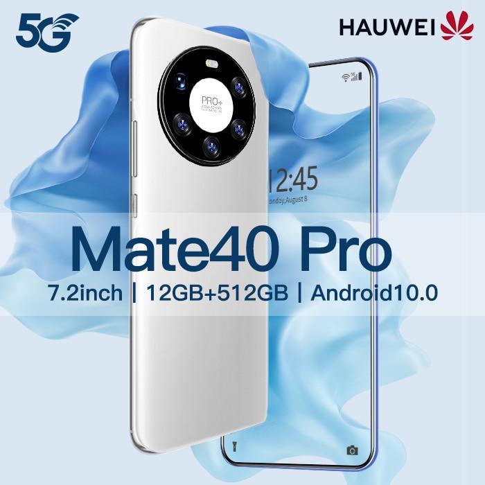 Original  Hauwei Mate 40 Pro 12GB+512GB smartphoens  7.2 HDinch android 10.0 cellphones 5600 mAh mob