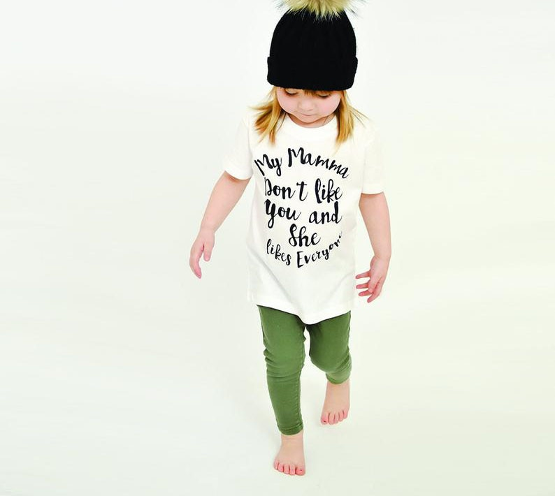 Camiseta blanca de manga corta de verano para niños con estampado de moda My Mama Dont Like You She Like Everyone