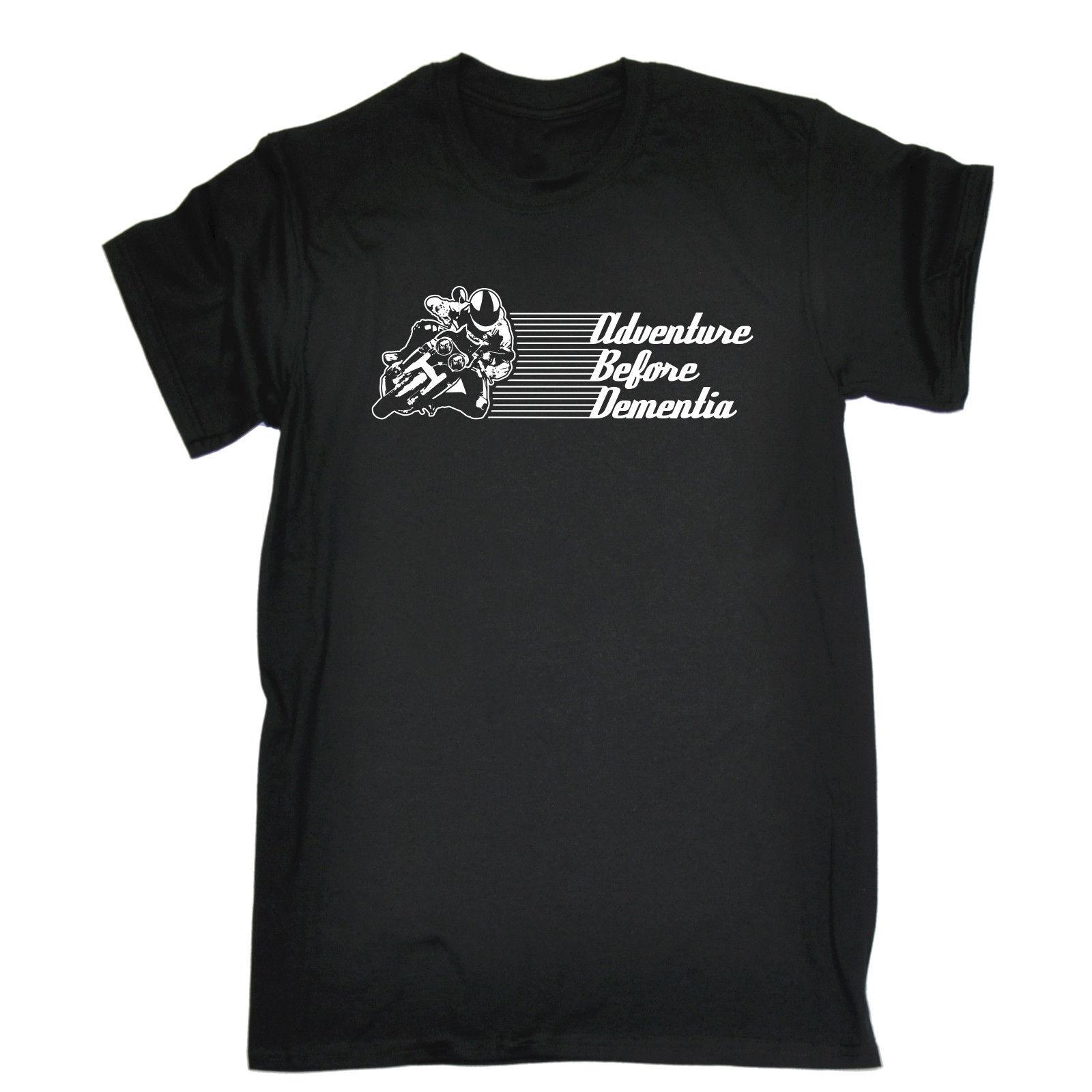 Adventure Before Dementia Motorbike T-SHIRT Fashion MotoX Funny Gift Birthday 100% Cotton Brand New T-Shirts