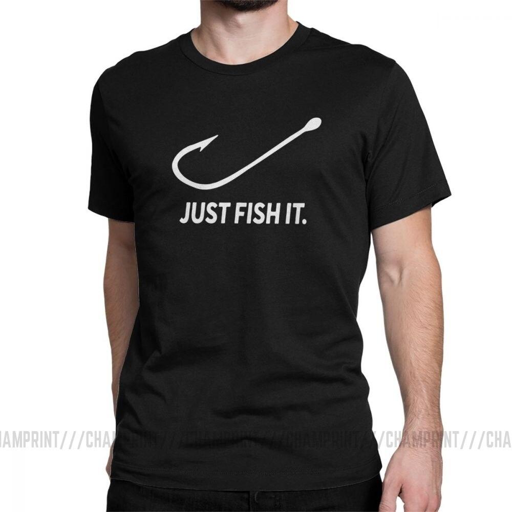 Pesca apenas peixe it divertido t camisa dos pescadores pescadores dos homens de manga curta topos novos t 100% algodão tripulação pescoço camiseta