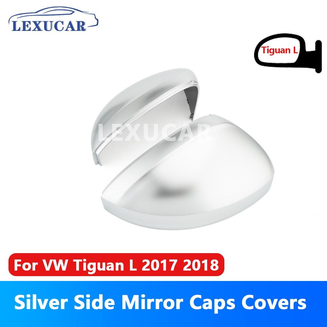 Lexucar Bonés de Espelho Lateral Tampa Do Carro Cromado Mate Prata Cobre para VW Tiguan Retrovisor Allspace L 2017 2018 substituir