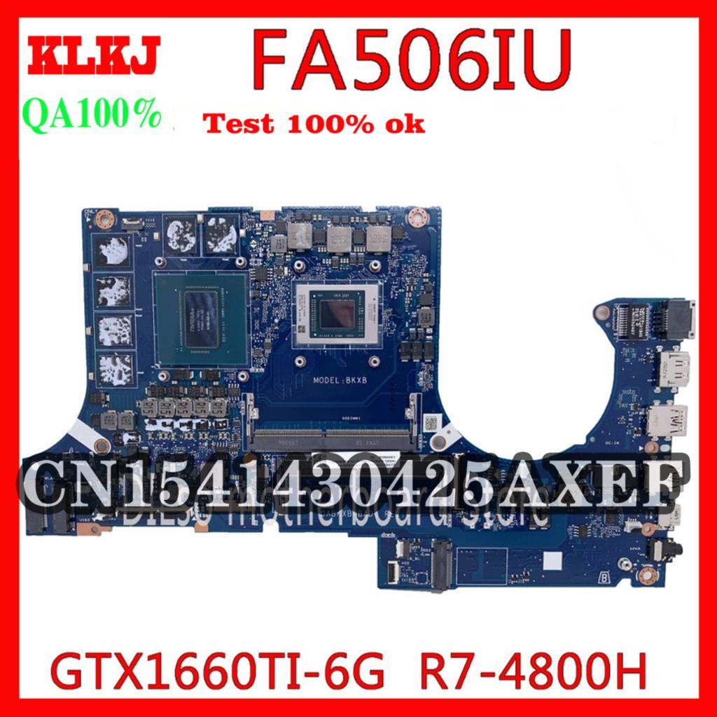 KLKJ DABKXBMBAD0 اللوحة الأم للكمبيوتر المحمول ASUS FA506IU FA506IV FA506 اللوحة الرئيسية RTX1660-6G وحدة المعالجة المركزية المتكاملة 100% اختبار العمل R7-4800H