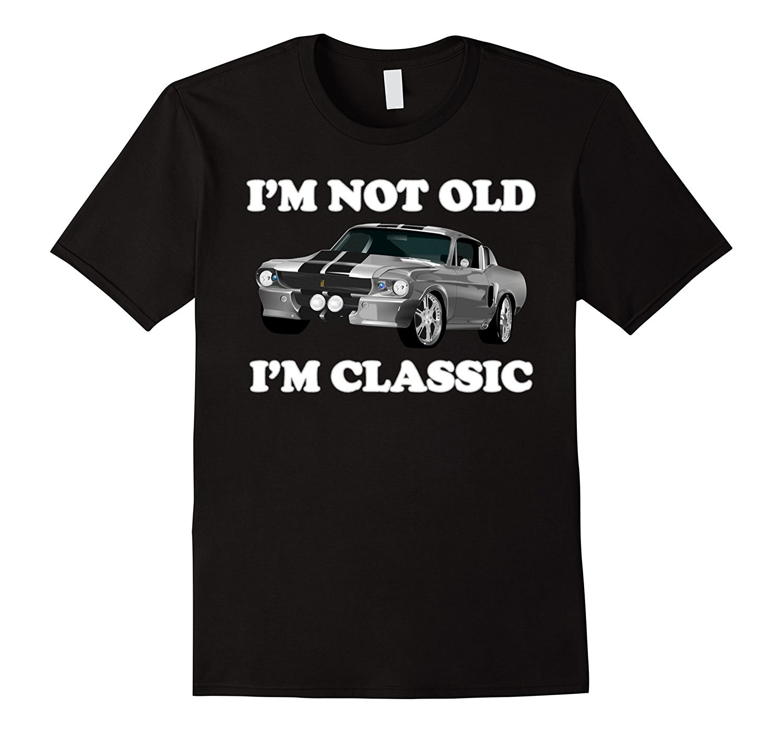 I'm Not Old I'm Classic American Muscle Car Horsepower Shirt Men 2018 Brand Clothing Tees Casual Top Tee Man/Boy T-Shirt
