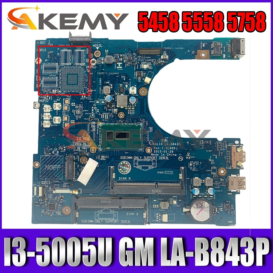 Akemy I3-5005U FOR Dell INSPIRON 5458 5558 5758 Laptop Motherboard AAL10 LA-B843P CN-0N64X4 N64X4 Mainboard 100%tested