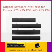 Repose-poignet clavier dorigine pour Corsair K70 K95 RGB Platinum K63 K65 K68 STRAFE véritable repose-main accessoire keycap