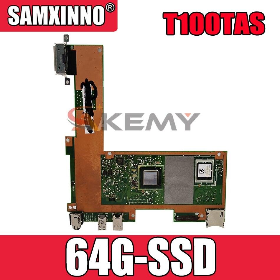 90NB0451-R00090 90NB0790-R01100 اللوحة الأم للكمبيوتر المحمول ASUS T100TAS T100TAM اختبار اللوحة الأم الأصلية 64G-SSD