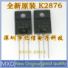 5Pcs/Lot New Original K2876 2SK2876 Field Effect Mos Tube Imported Genuine Good Quality