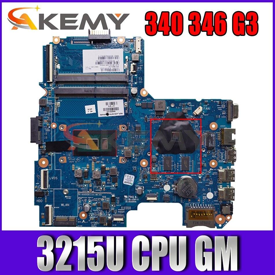 Akemy FOR HP 340 346 G3 لوحة الأم للكمبيوتر المحمول 6050A2730001 845202-601 3215U CPU اللوحة الرئيسية 100% تم اختبارها
