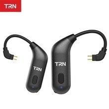 TRN BT20S BT20 APTX sans fil Bluetooth 5.0 oreille crochet HIFI écouteur 2PIN/MMCX connecteur pour X6/IM1/IM2/V80/v30 Revonext QT5/QT2