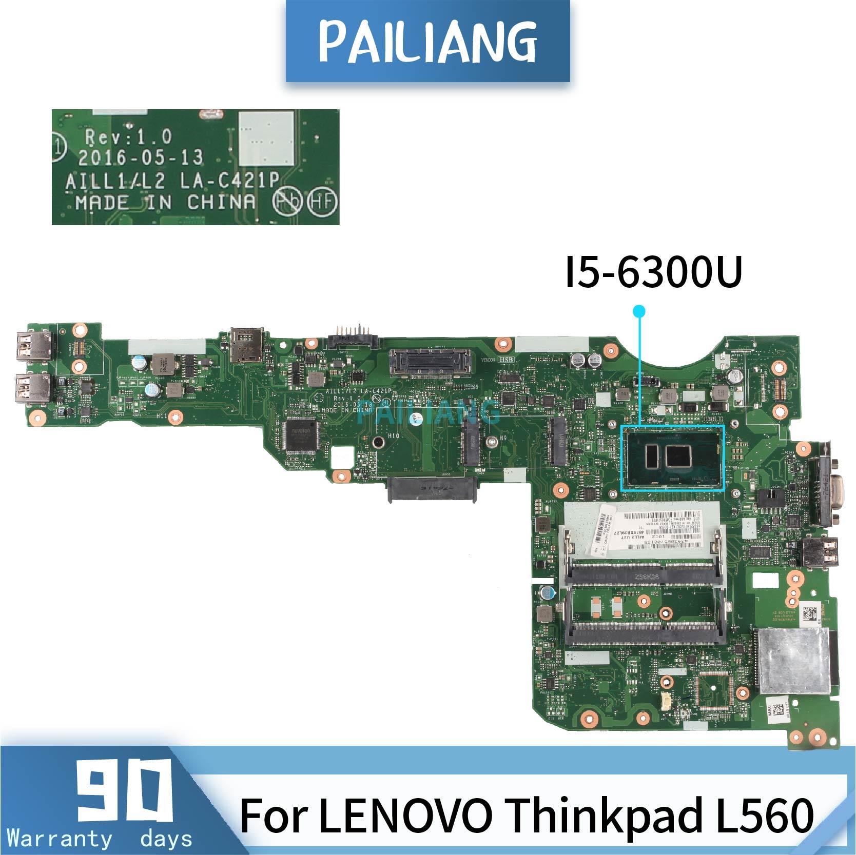 Placa base para portátil PAILIANG para LENOVO Thinkpad L560 LA-C421P placa base Core SR2F0 I5-6300U probado ddr3