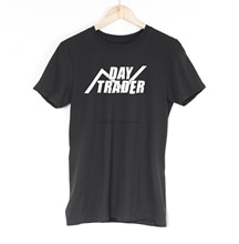 Day Trader Mens T Shirt Shares Trade Forex Entrepreneur Daytrading Gambling Tee