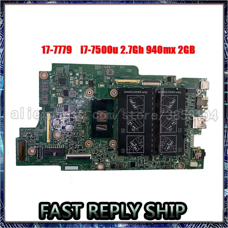 Test Gute Arbeit System FÜR Dell Inspiron 7779 Laptop Motherboard MAIN BOARD CN-0NX6FR 0NX6FR NX6FR W/ i7-7500U 2,7 GHz CPU DDR3