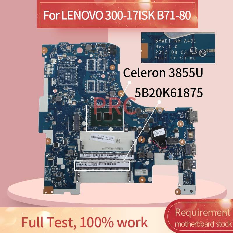 5B20K61875 لينوفو 300-17ISK B71-80 سيليرون 3855U مفكرة اللوحة NM-A491 SR2EV DDR3 اللوحة المحمول