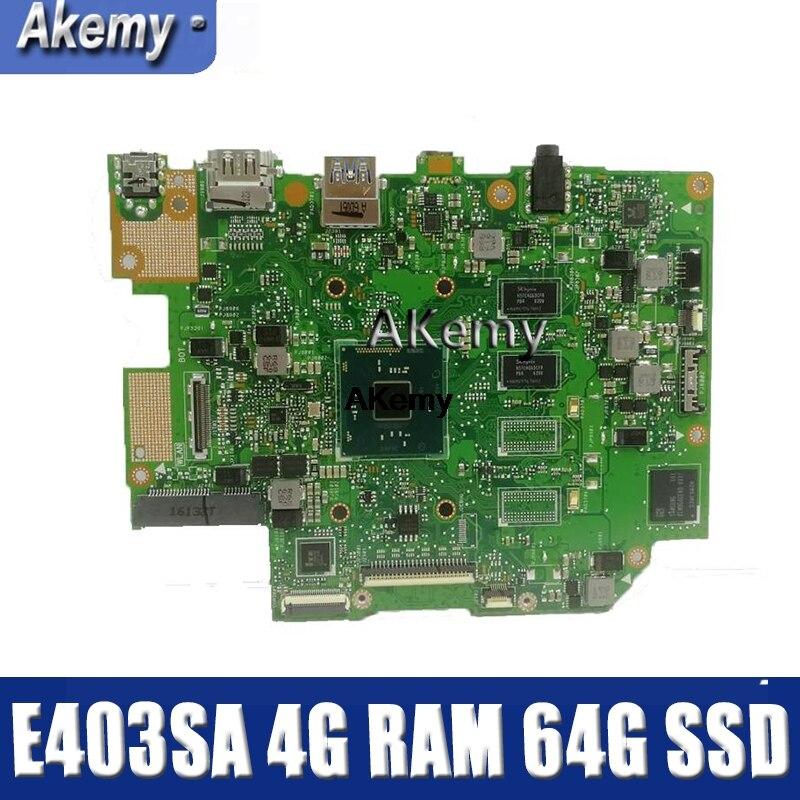 Amazoon E403SA motherboard Für For Asus E403SA E403S mainboard arbeit 100% Test original N3700 4 kerne 4G RAM 64G SSD