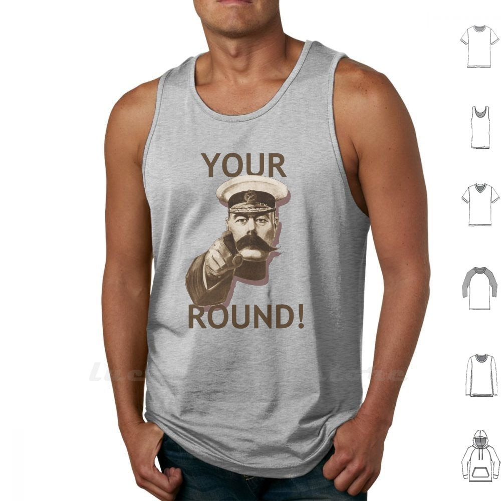 Kitchener Your Round Tank Tops Vest Sleeveless Kitchener Lord Lord Kitchener Britons Kitchener Wants You You Yes