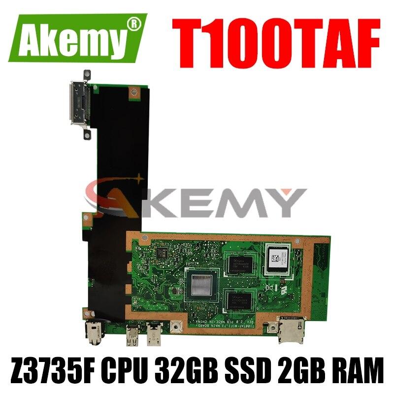 T100TAF اللوحة الأم Z3735F وحدة المعالجة المركزية 32 جيجابايت SSD 2 جيجابايت RAM ل ASUS T100TAF اللوحي اللوحة الرئيسية اختبار 100% OK