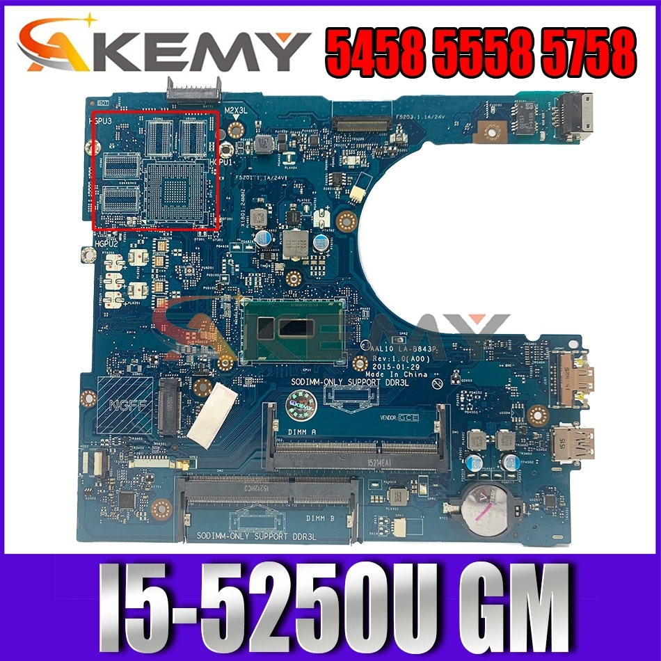 Akemy I5-5250U لأجهزة الكمبيوتر المحمول ديل انسبايرون 5458 5558 5758 LA-B843P اللوحة الرئيسية XCFXD CN-0XCFXD 100% اختبارها
