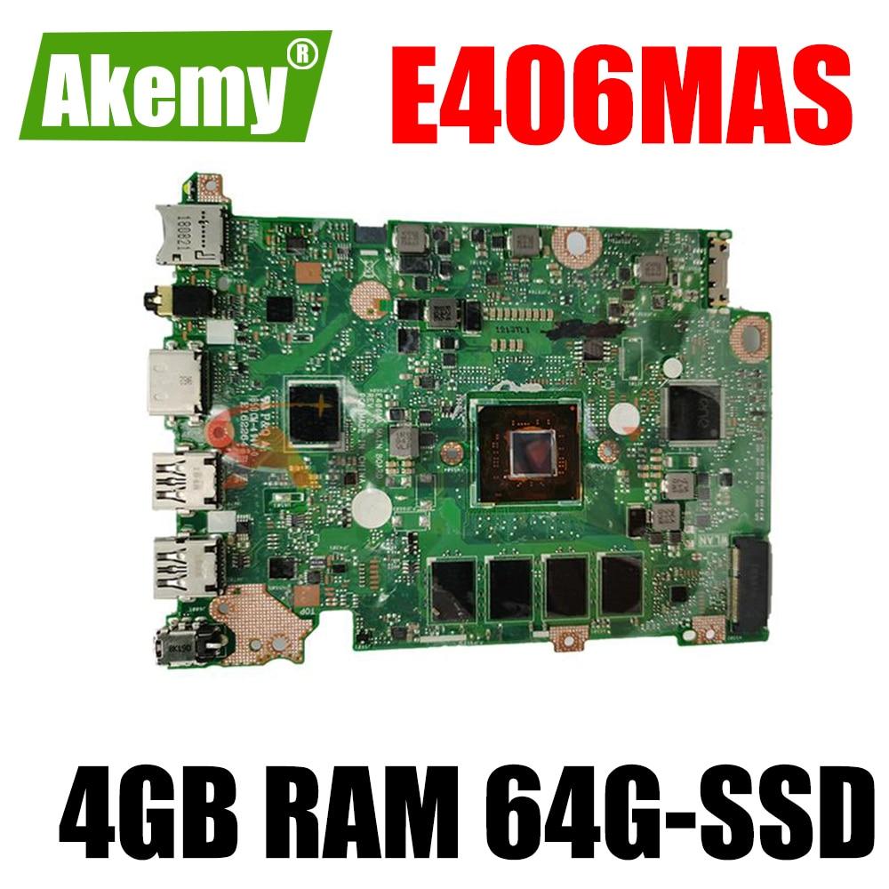 اللوحة الام للكمبيوتر المحمول اسوس E406M E406MA E406MAS اللوحة الام للابتوب الرسومات ث/انتل بنتيوم 4GB RAM 64G-SSD