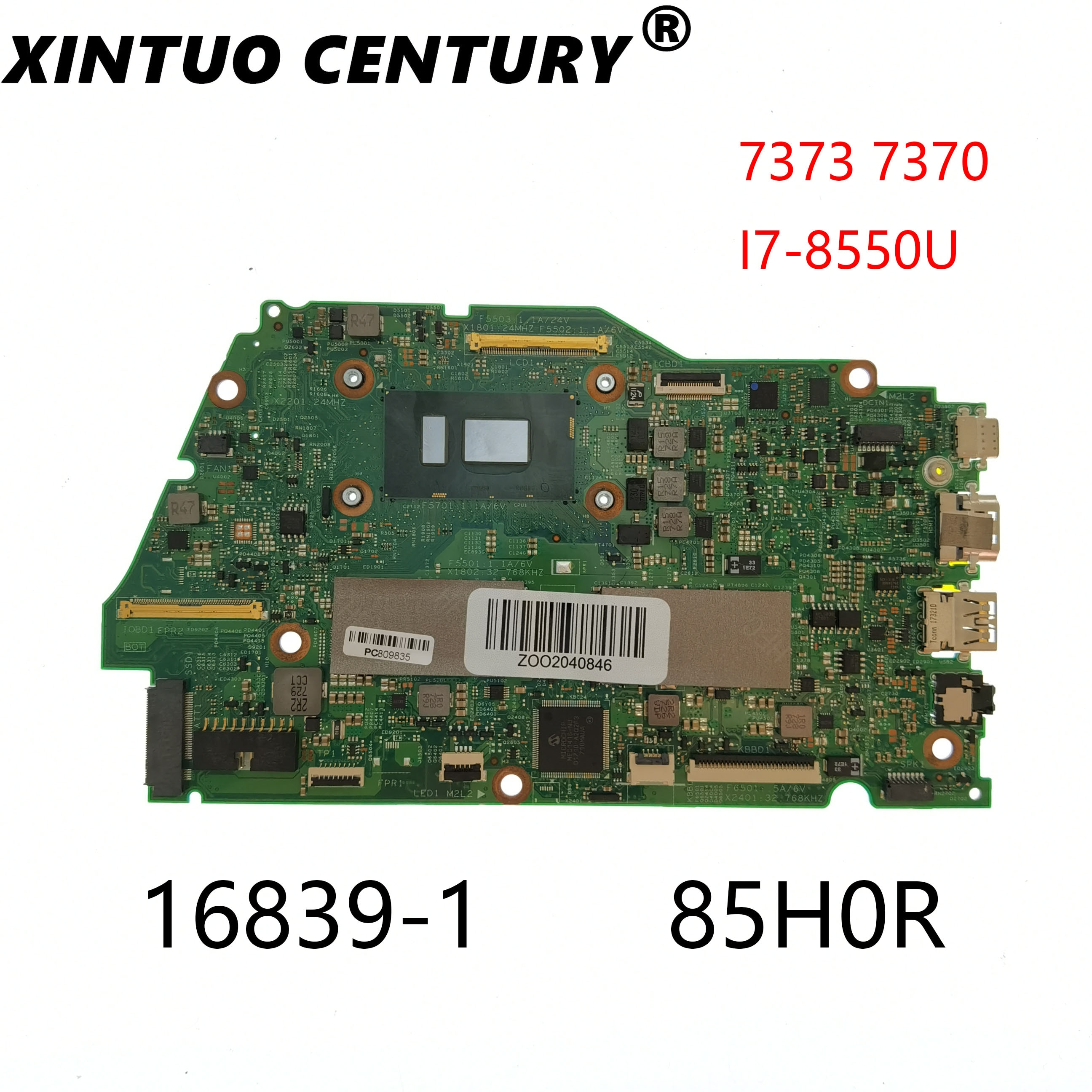 CN-085H0R 085H0R 85H0R لديل انسبايرون 7370 7373 كمبيوتر محمول اللوحة 16839-1 Y5HR3 W/ i7-8550U CPU 8GB-RAM 100% اختبار موافق