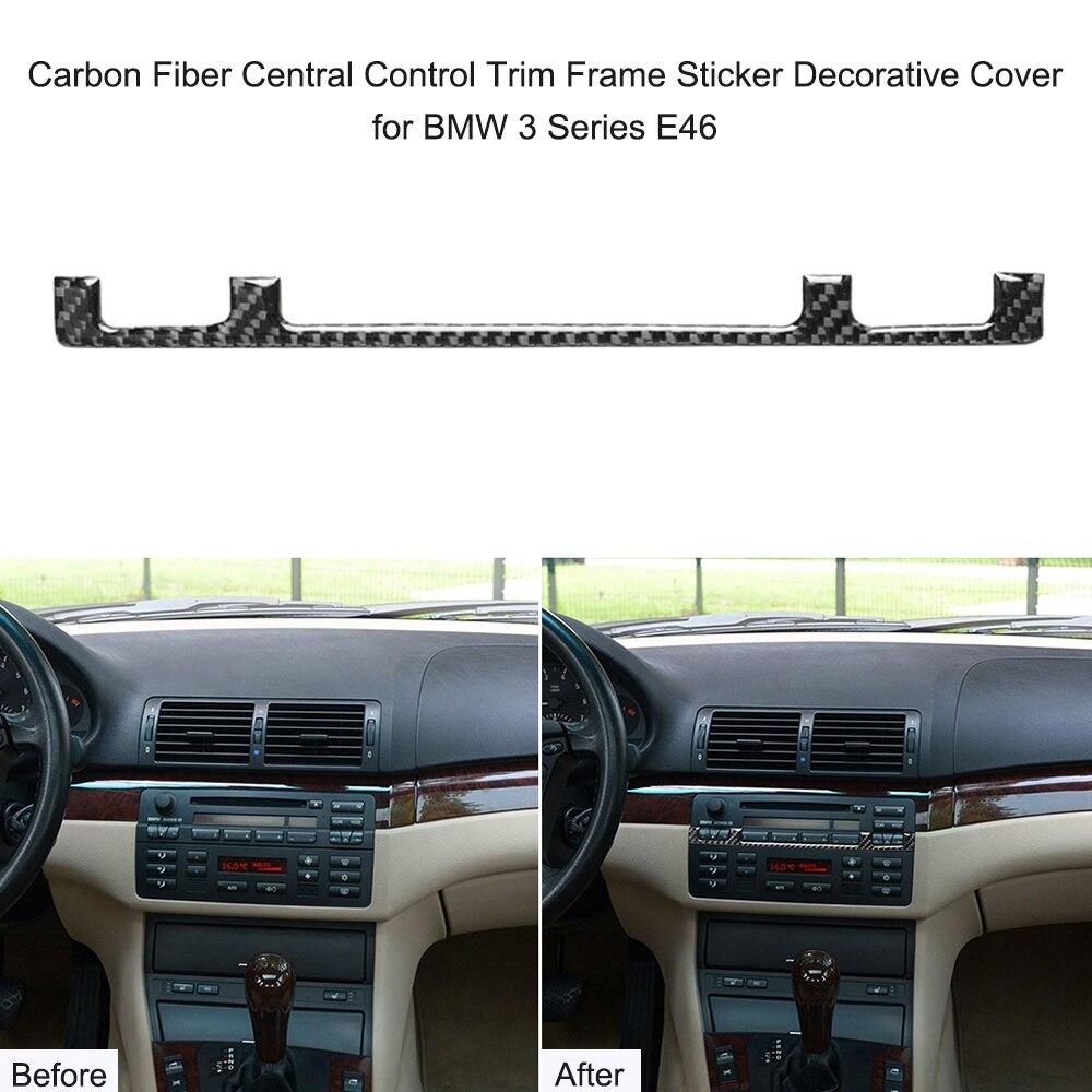 Para BMW Serie 3 E46 (1998-2005) interior de fibra de carbono instrumento del tablero de Control Central Trim marco etiqueta cubierta decorativa