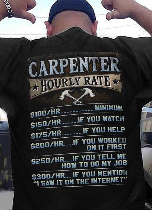 Camiseta de tarifa por hora de carpintero