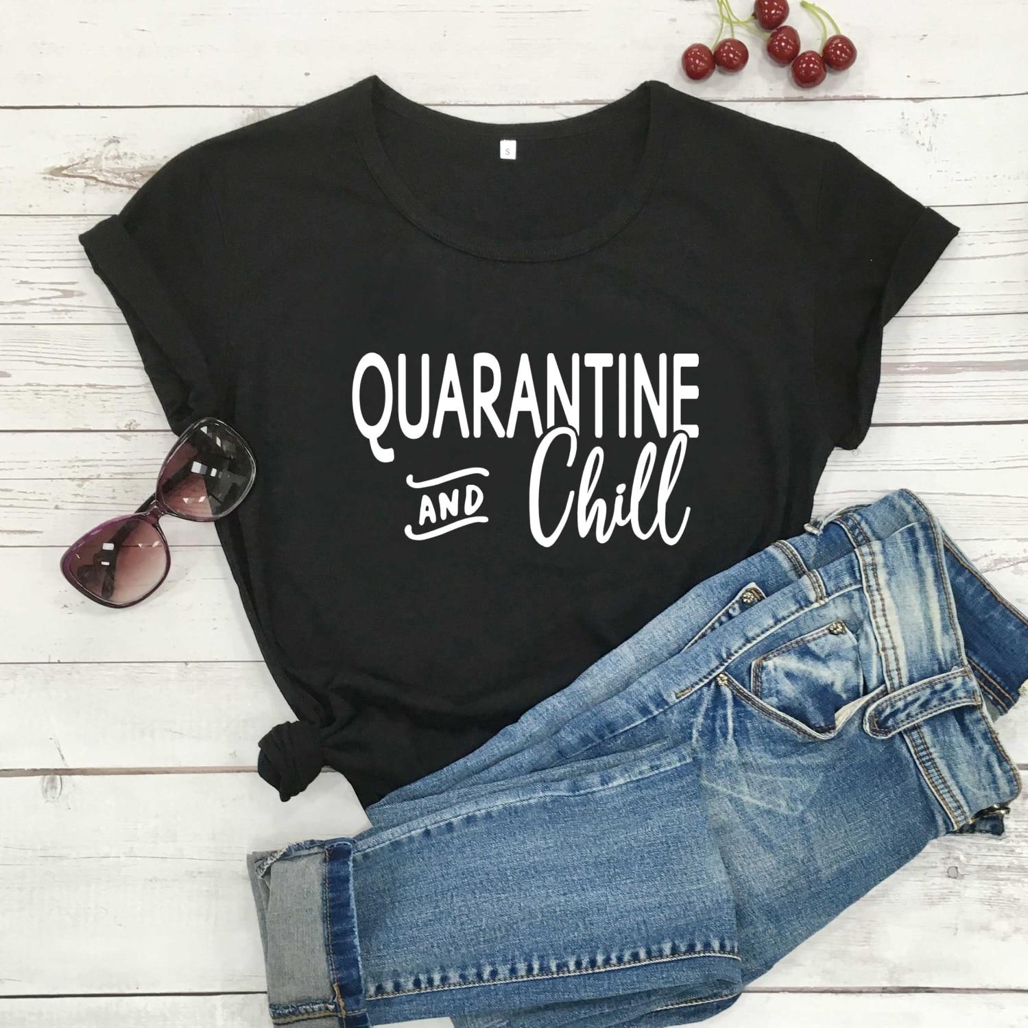 Camiseta de algodón con lema inconformista informal de moda de 2020 para mujer de Quarantine and chill, cita de fiesta hipster, camisetas estéticas tops-M983