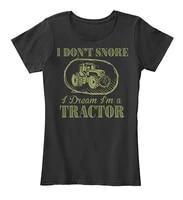 mensummertshirt snore i dream im a tractor tshirt 100 combed ringspun cotton womens premium tee t shirt womens graphic print