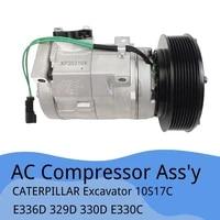 10s17c st170203 new air conditioner ac clutch compressor for caterpillar cat excavator e336d e329d e330d e330c