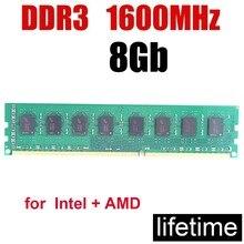 1600MHz mémoire vive ddr3 8 gb 1600 8G 8 gb/PC3-12800 mémoire 4Gb 2Gb 16 Gb/jeu de travail de conception tous aucun problème/garantie à vie