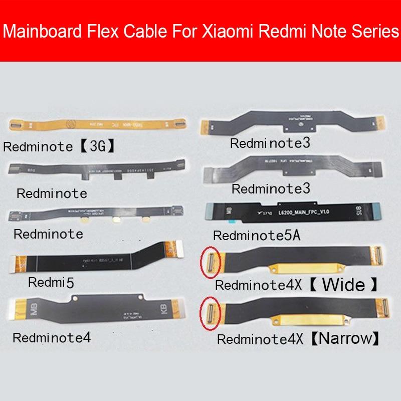 Placa base, placa principal flexible, Cable para Xiaomi Redmi Note 2 3 3G 4 4X 4G 5 5A 6 7 Pro, reemplazo de Cable de cinta flexible para placa base